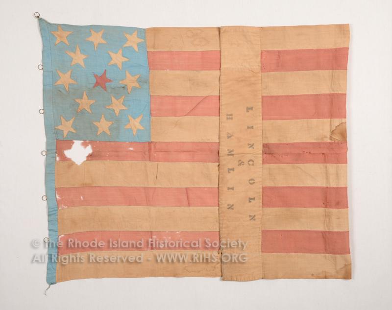 "Thirteen Star Flag ""Lincoln & Hamilton"". ca. 1861. RIHS Textile Collection: 1961.5.1"